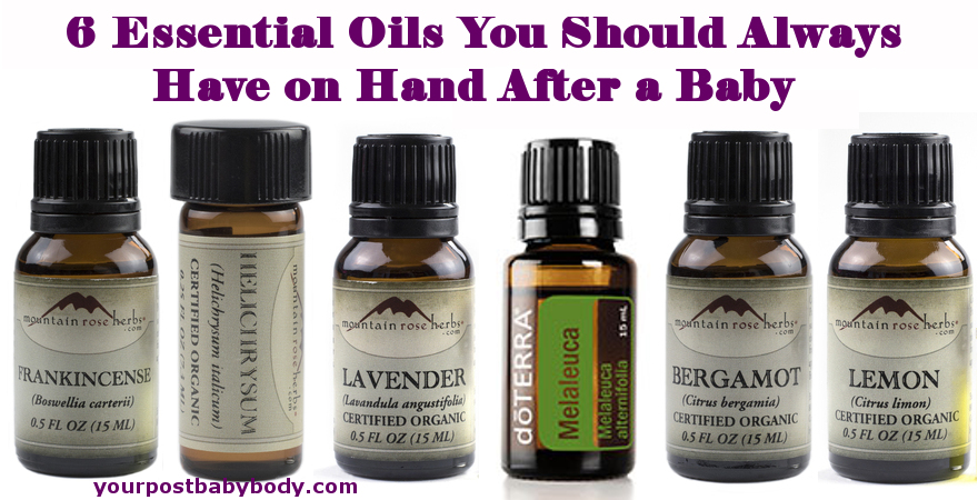 Essential Oils to Use After a Baby