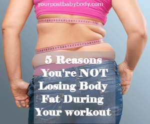 Reasons you aren't losing body fat