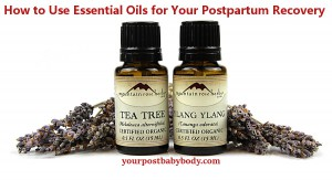 How to Use Essential Oils for Postpartum Recovery