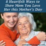 Show Mom You Love Her on Mothers Day