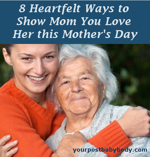Show Mom You Love Her