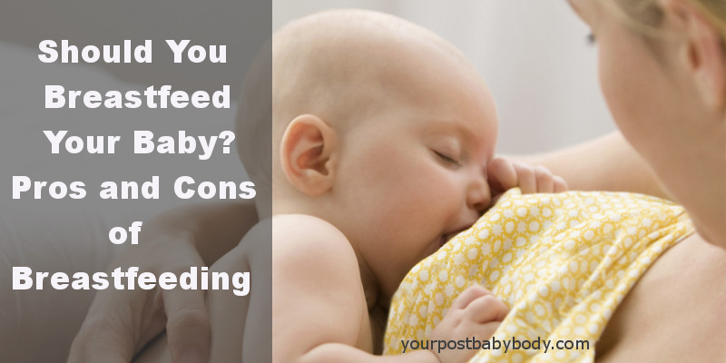 pros and cons of breastfeeding